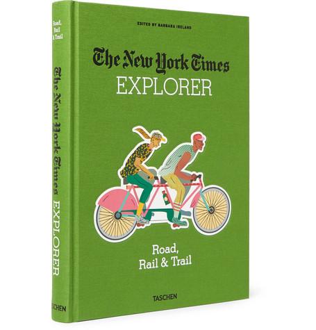 TASCHEN THE NEW YORK TIMES EXPLORER: ROAD, RAIL & TRAIL HARDCOVER BOOK