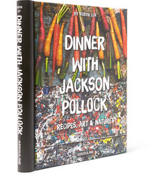 Assouline Dinner With Jackson Pollock:  Recipes, Art and Nature Hardcover Book