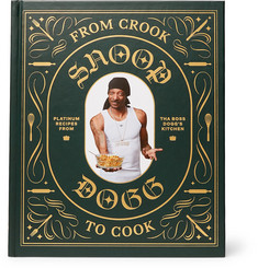 Abrams - Snoop Dogg From Crook to Cook: Platinum Recipes from Tha Boss Dogg's Kitchen Hardcover Book