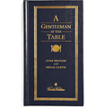 Brooks Brothers - A Gentleman At The Table By John Bridges and Bryan Curtis Hardcover Book