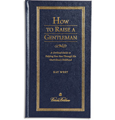 Brooks Brothers - How to Raise a Gentleman by Kay West Hardcover Book