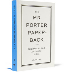 The Mr Porter Paperback - The Manual for a Stylish Life: Volume Two Paperback Book