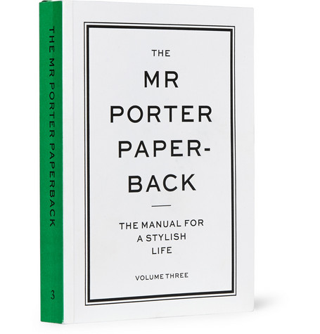 The Mr Porter Paperback - The Manual for a Stylish Life: Volume Three Paperback Book - White