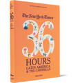 Taschen - The New York Times 36 Hours: Latin America and The Caribbean Cloth-Bound Book