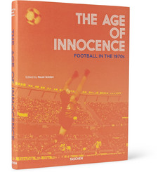 Taschen The Age Of Innocence: Football In The 1970s Hardcover Book