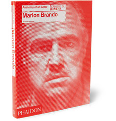Phaidon Marlon Brando: Anatomy of an Actor