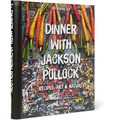 Assouline Dinner With Jackson Pollock: Recipes, Art & Nature Hardcover Book