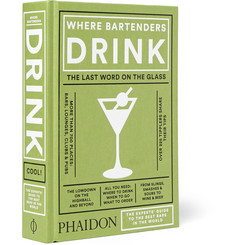 Phaidon Where Bartenders Drink Hardcover Book