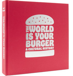 Phaidon - The World Is Your Burger Hardcover Book
