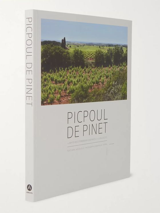 Abrams Picpoul de Pinet: The White Mediterranean Vineyards of the Languedoc Hardcover Book